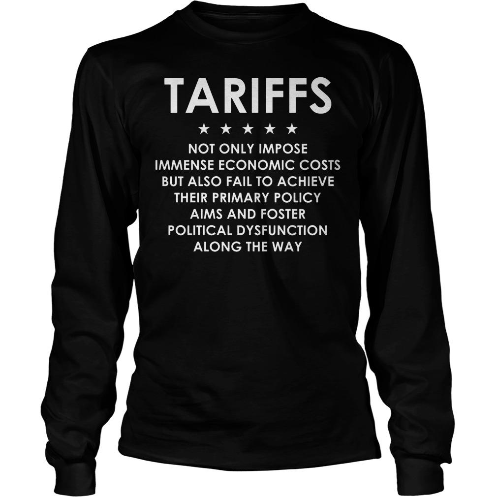 Tariffs Not Only Impose Economic T-Shirt Longsleeve Tee Unisex