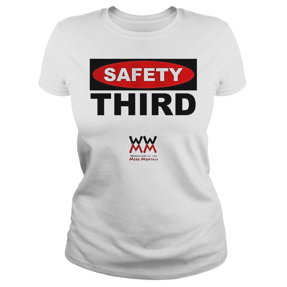 WWMM Safety Third T-Shirt Classic Ladies Tee