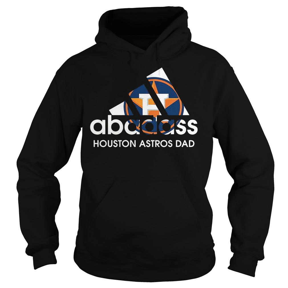 Adidas Abadass Houston Astros Dad shirt Hoodie