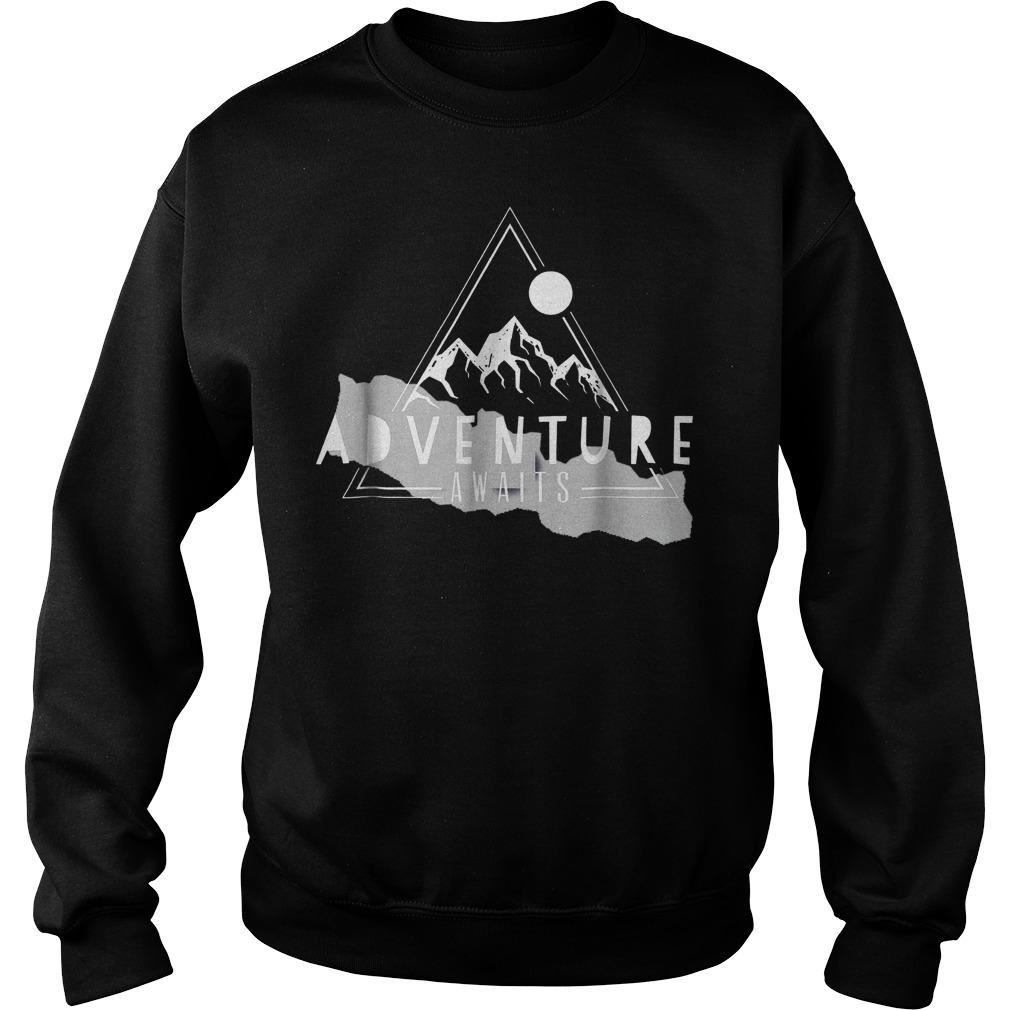 Adventure Awaits Nepalese Kathmandu climbing Everest Shirt Sweatshirt Unisex