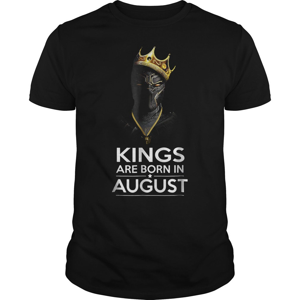 Black Panther Kings Are Born August Shirt