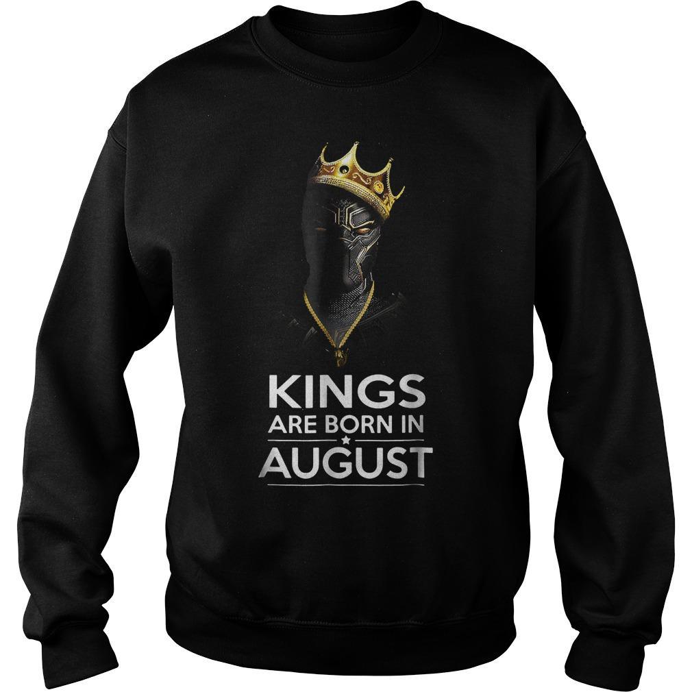 Black Panther Kings Are Born August Shirt Sweatshirt Unisex