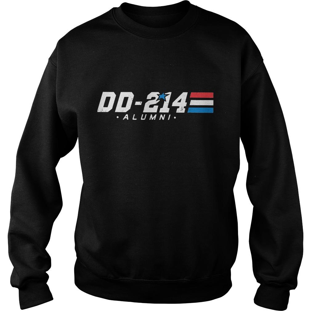 DD-214 - Alumni Veterans Military Shirt Sweatshirt Unisex