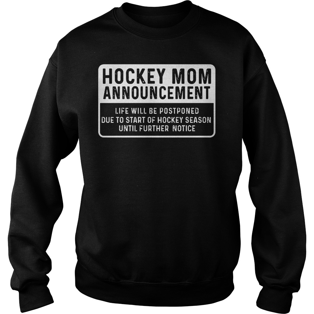 Hockey mom Announcement shirt Sweatshirt Unisex