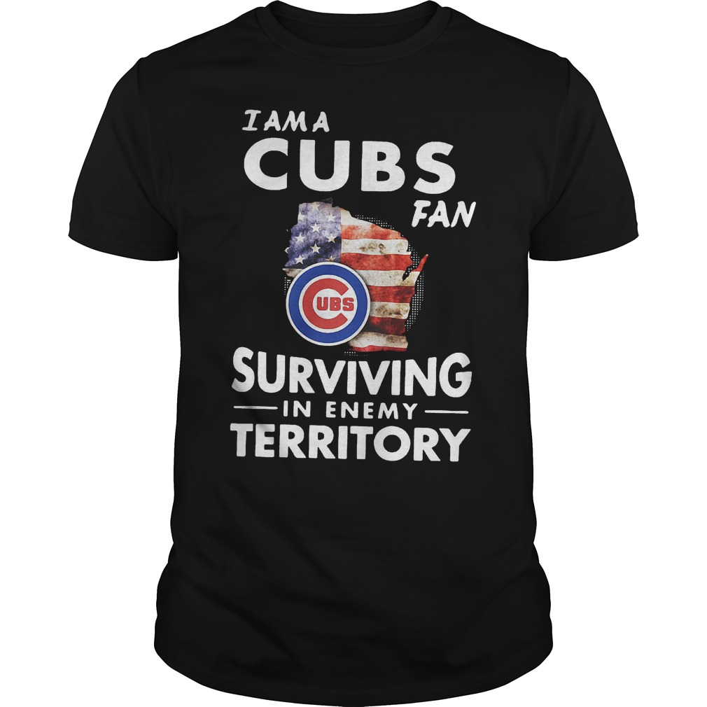 I am a Cubs fan surviving in enemy territory shirt