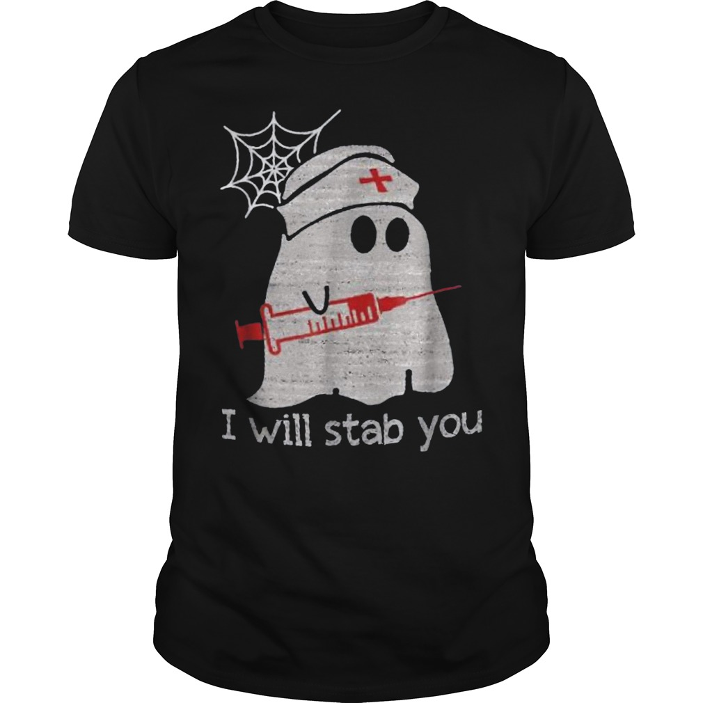 Nurse ghost I will stab you shirt