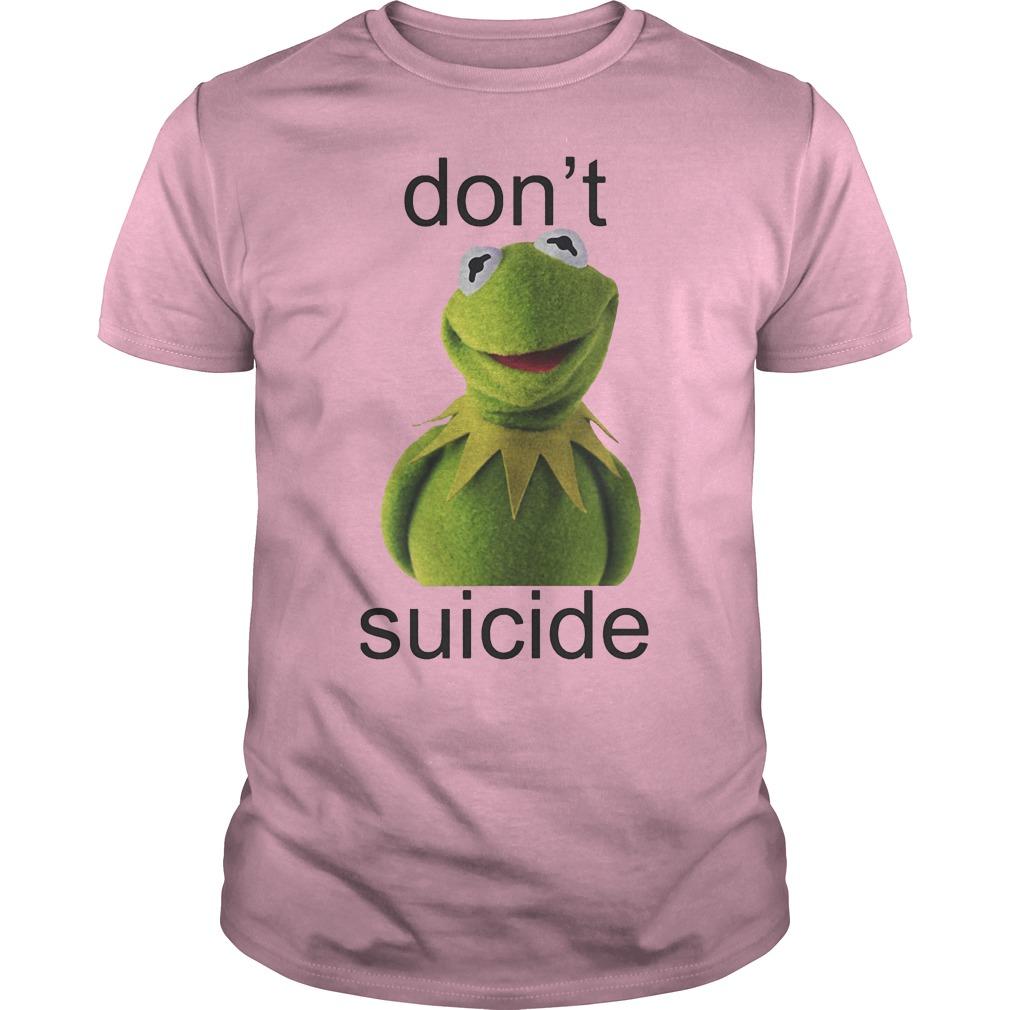 Suicide Don't Kermit Shirt