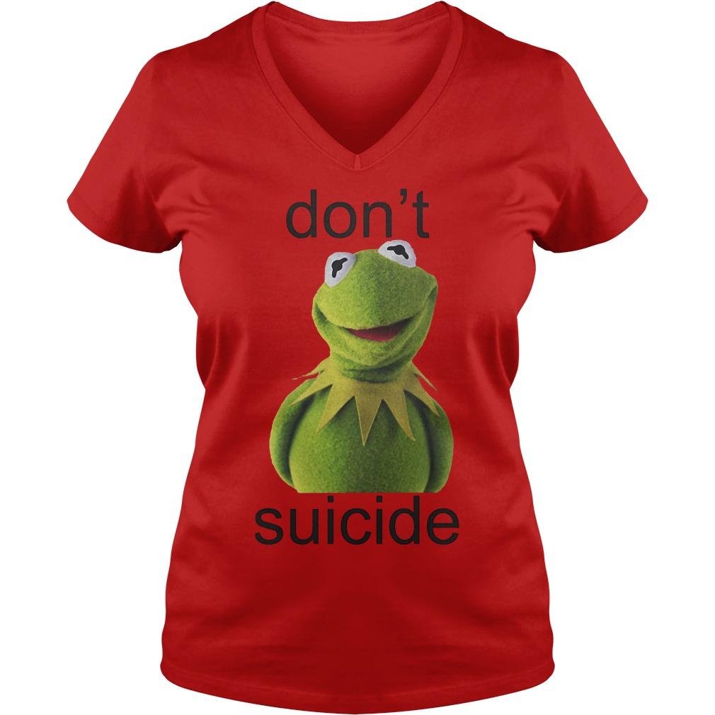 Suicide Don't Kermit Shirt Ladies V-Neck