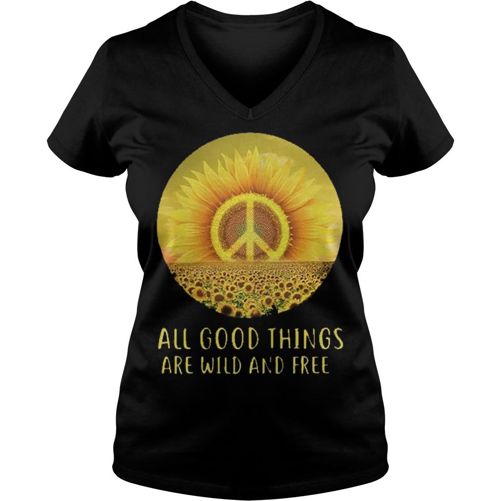 Sun flower all good things are wild and free Shirt Ladies V-Neck
