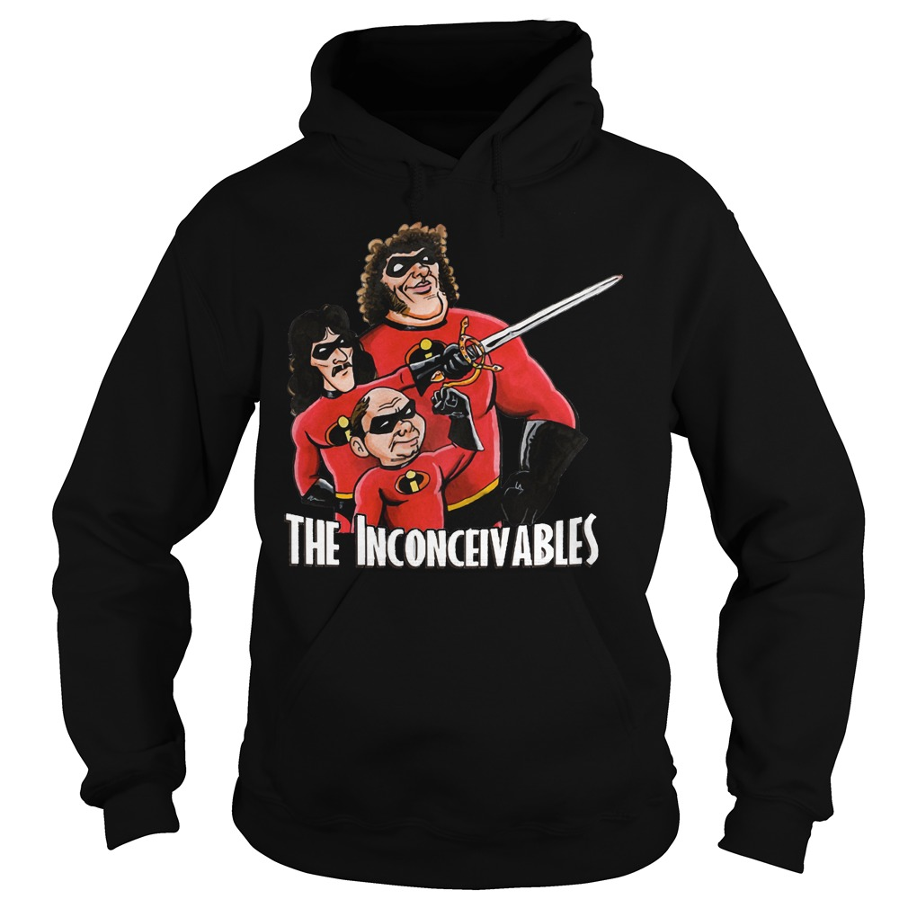 The Inconceivables shirt Hoodie