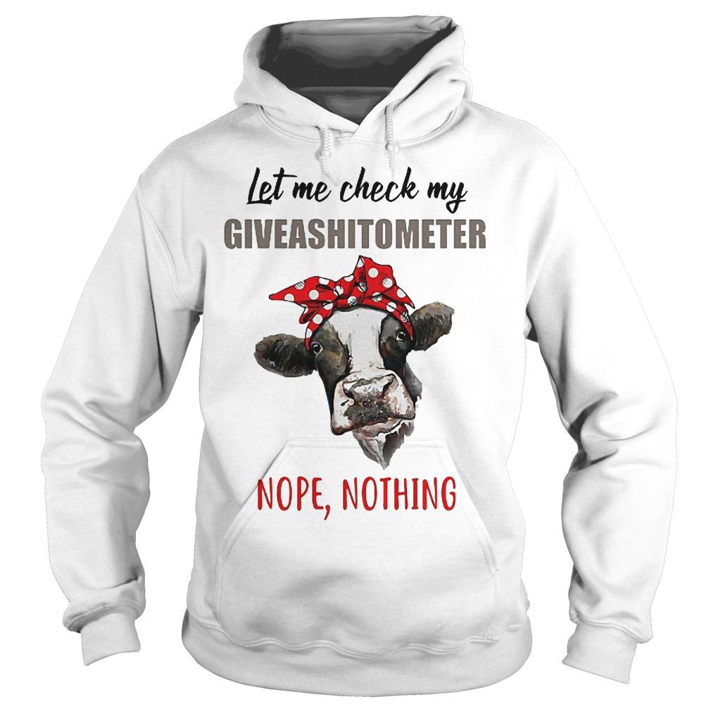 Heifer let me check my giveashitometer shirt Hoodie