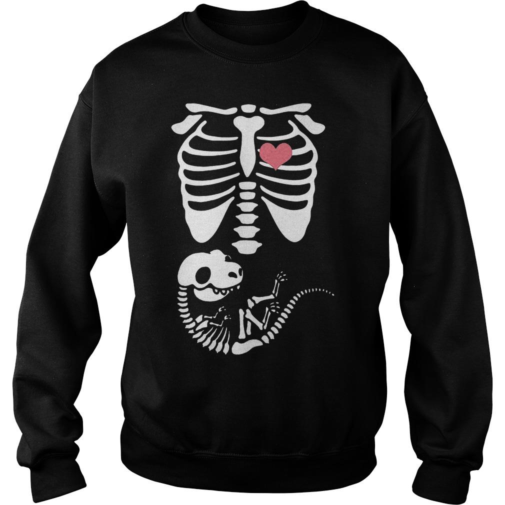Pregnancy dinosaurs skeleton Shirt Sweatshirt Unisex