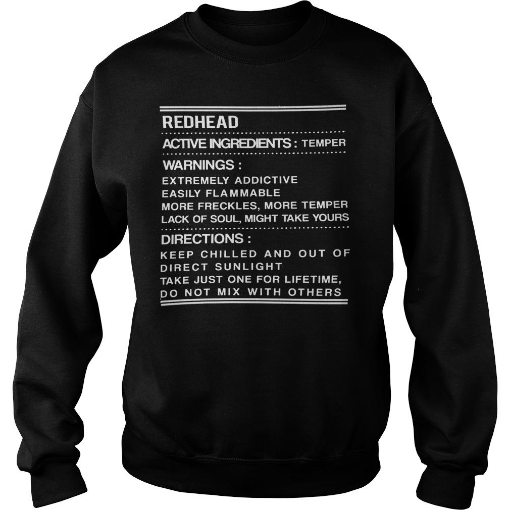 Redhead active ingredients temper Shirt Sweatshirt Unisex