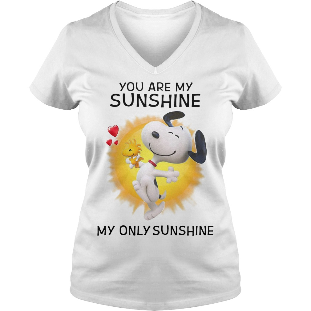 Snoppy you are my sunshine my only sunshine shirt Ladies V-Neck