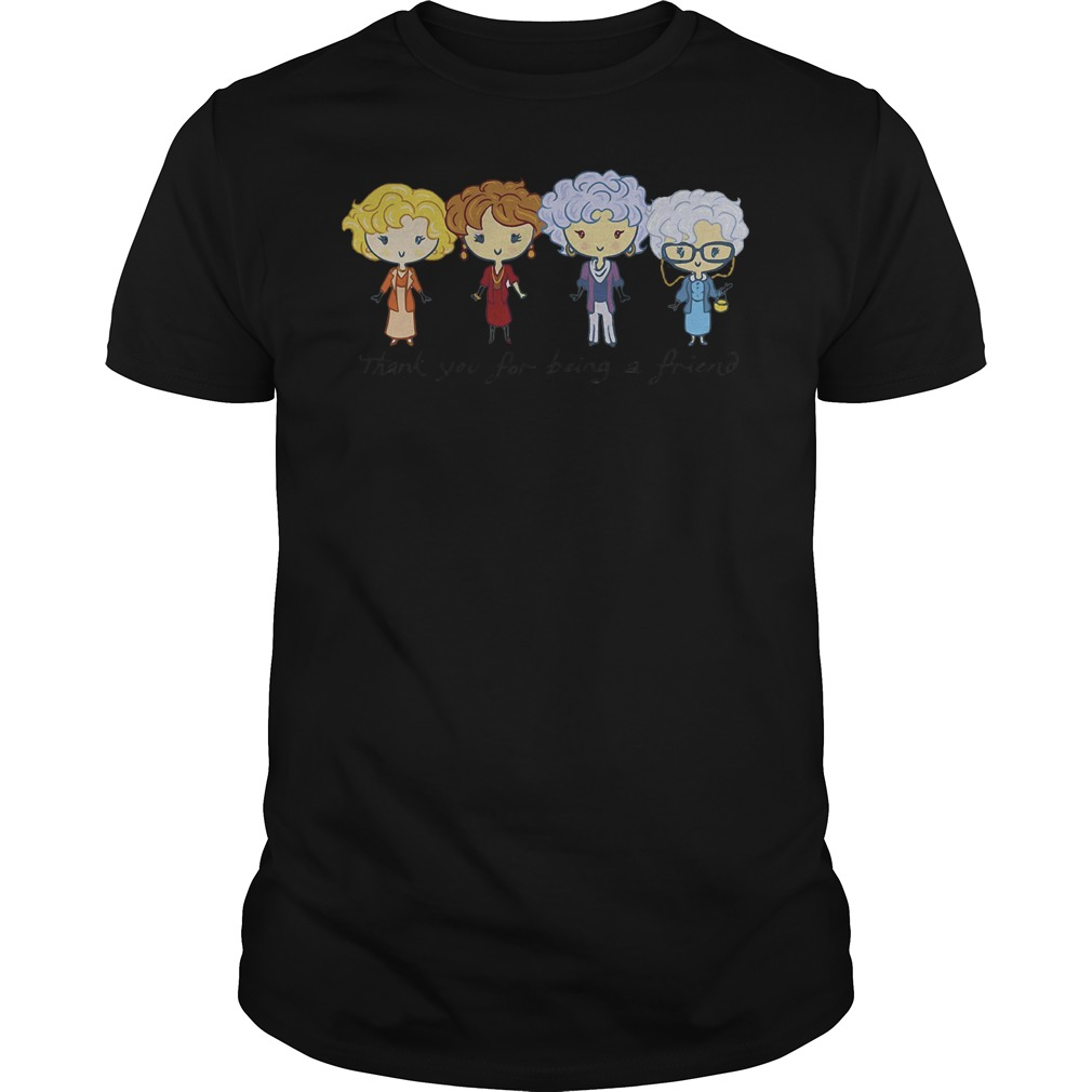 Thank you for being a friend the Golden girls Shirt