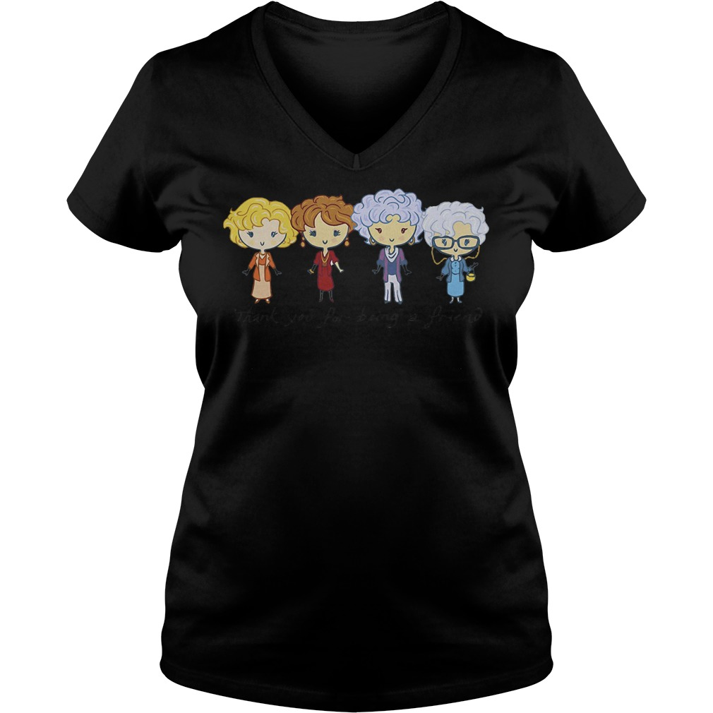 Thank you for being a friend the Golden girls Shirt Ladies V-Neck