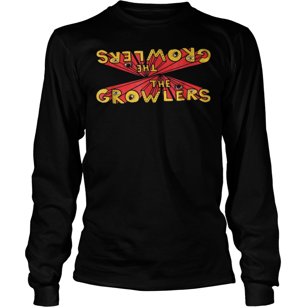 The Growlers Shirt Longsleeve Tee Unisex