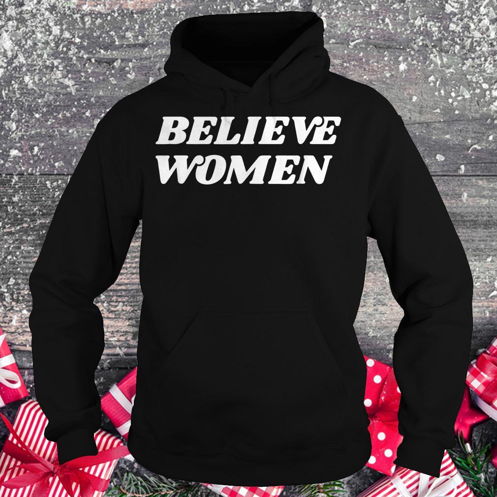 Believe women feminist activist Retro protest shirt Hoodie