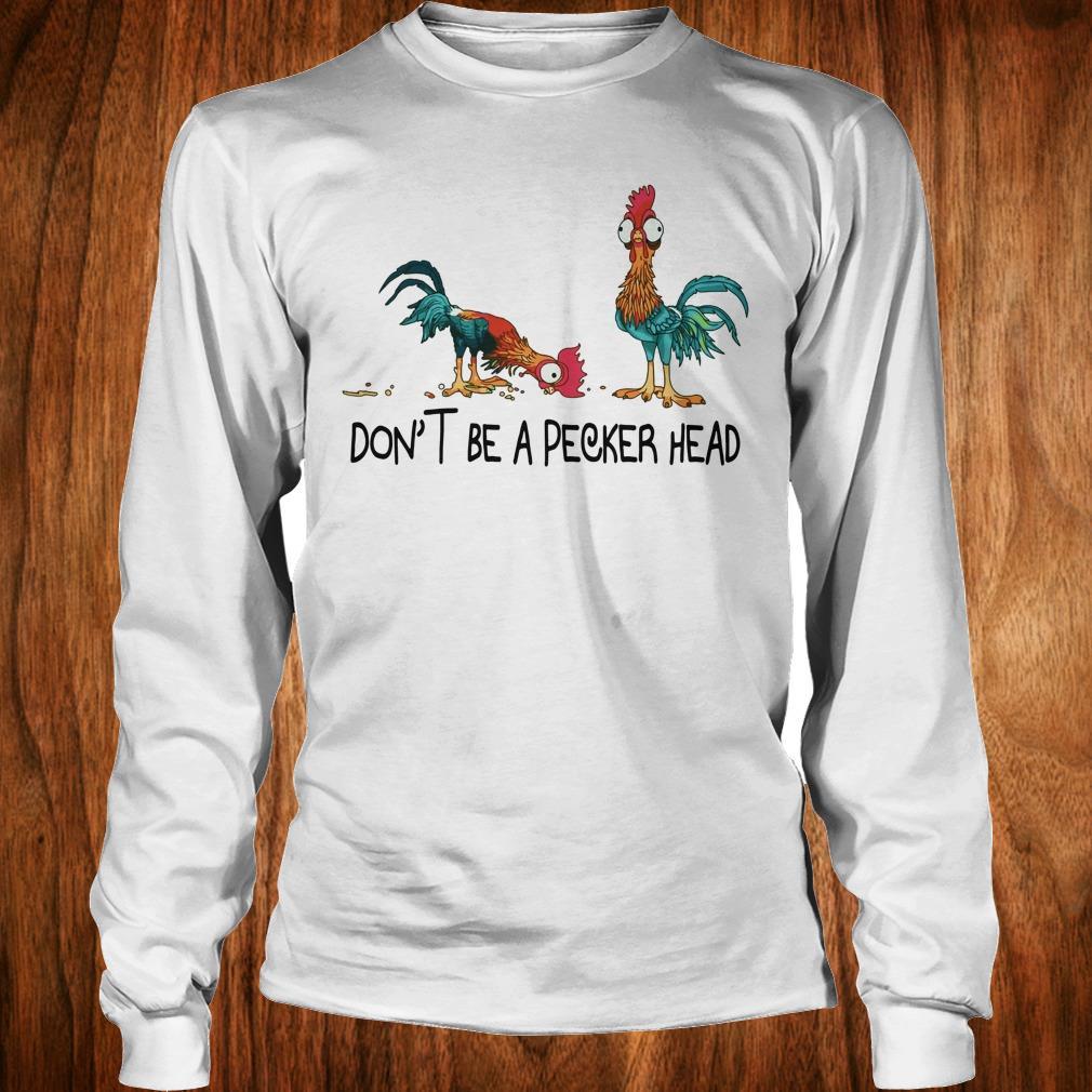 Best Price Heihei don't be a pecker head shirt Longsleeve Tee Unisex