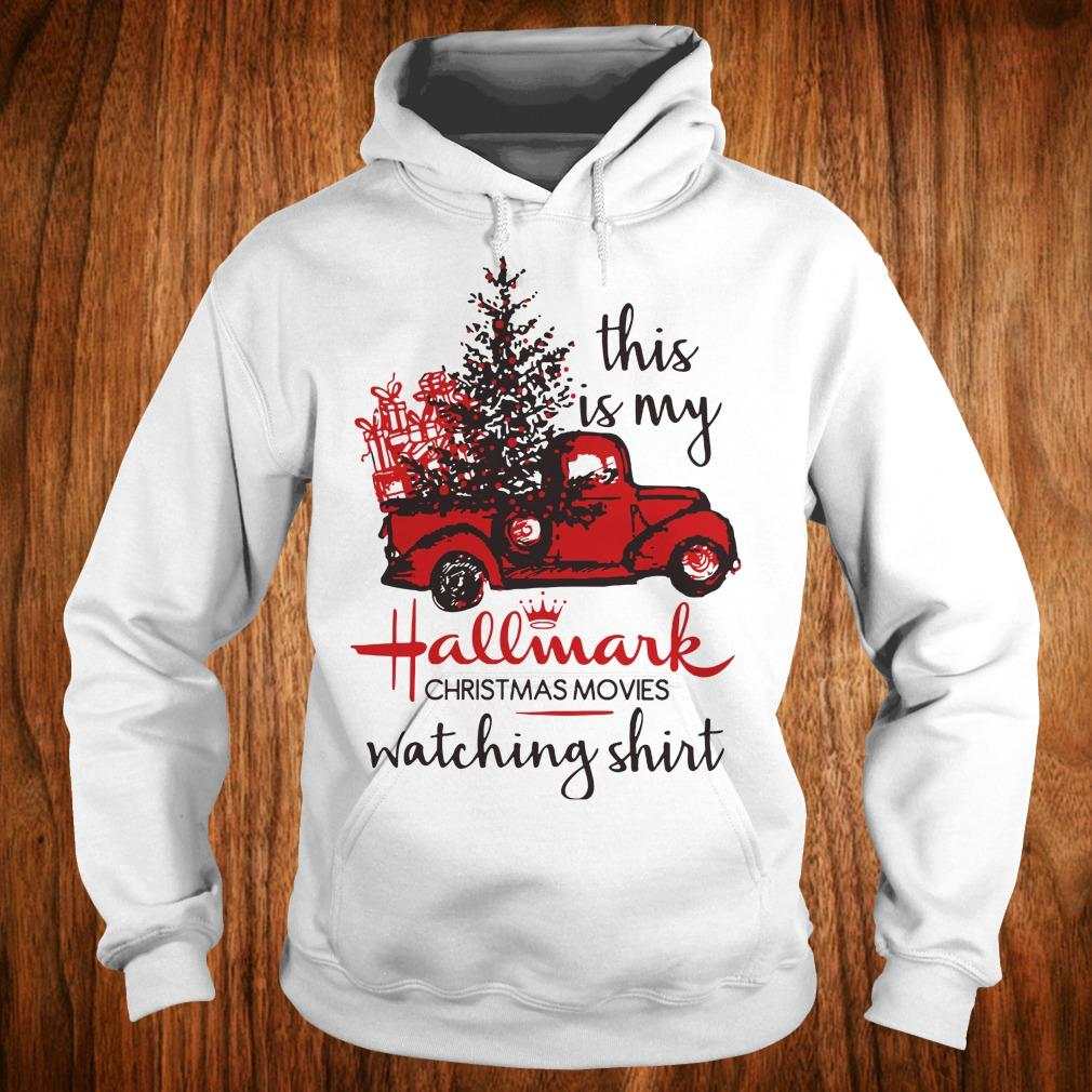 Best Price This is my Hallmark christmas movies watching shirt Hoodie