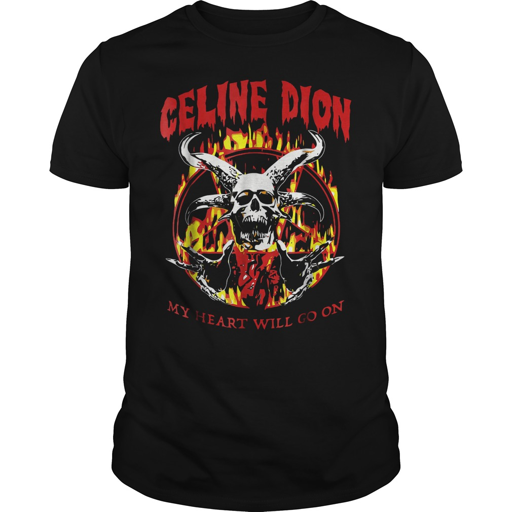 Celine Dion my heart will go on shirt