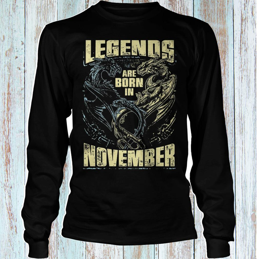 Dragon legends are born in november shirt Longsleeve Tee Unisex
