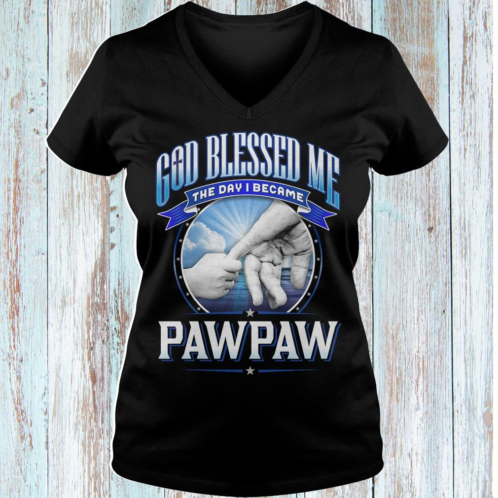 God blessed me the day i became pawpaw shirt Ladies V-Neck