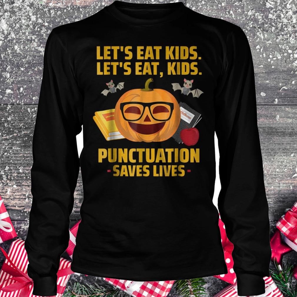 punctuation saves lives shirt, hoodie, longsleeve ...