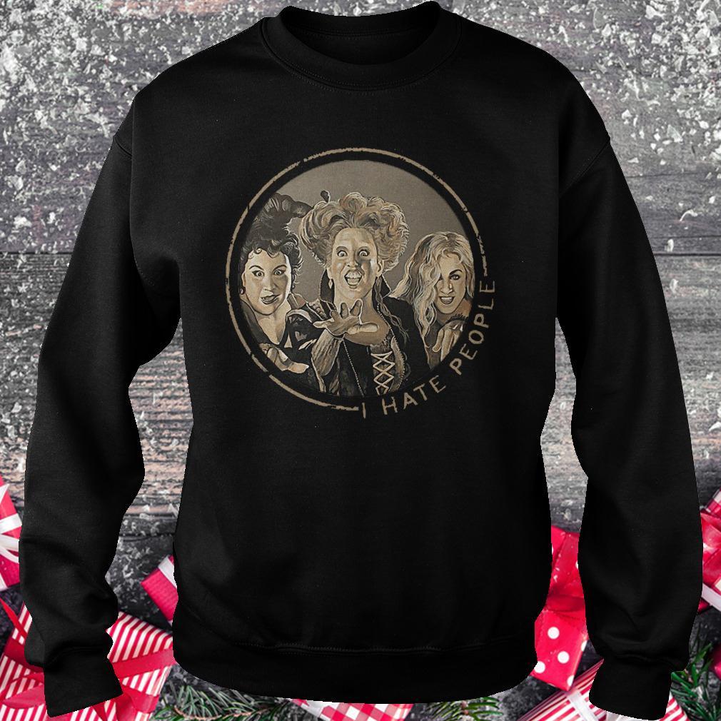 Hocus Pocus i hate people shirt Sweatshirt Unisex