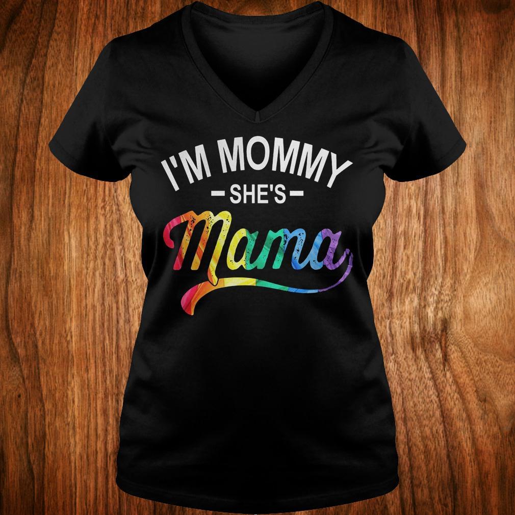 I'm mommy she's mama shirt Ladies V-Neck