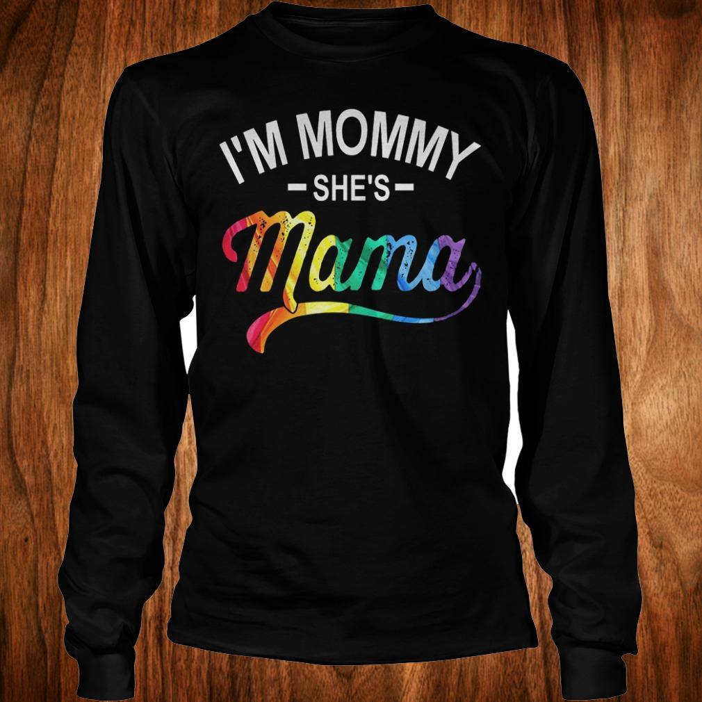 I'm mommy she's mama shirt Longsleeve Tee Unisex