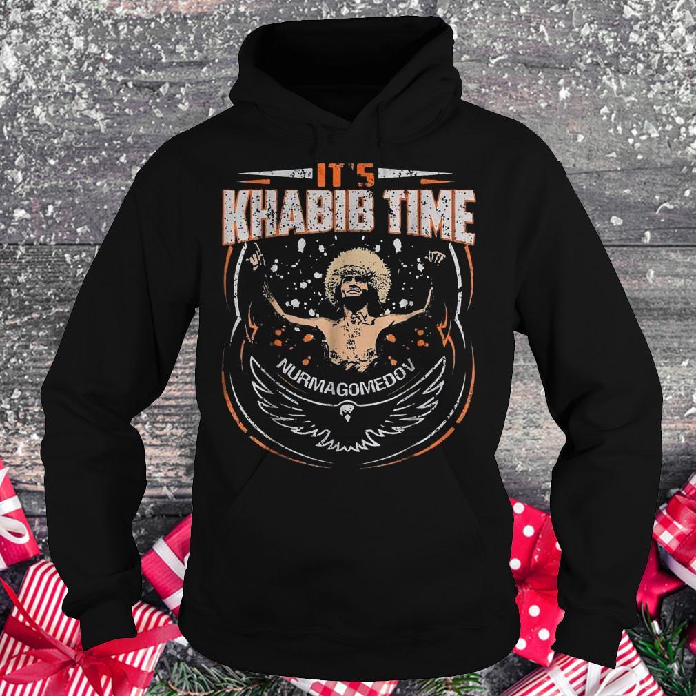 It's Khabib time Nurmagomedov shirt Hoodie
