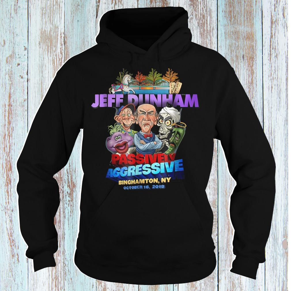 Jeff Dunham passively aggressive Binghamton NY shirt