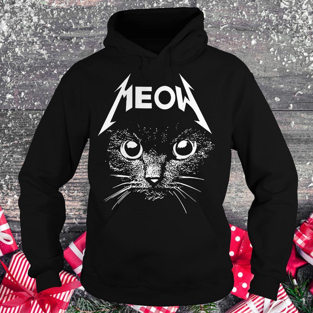 Meow cat shirt Hoodie