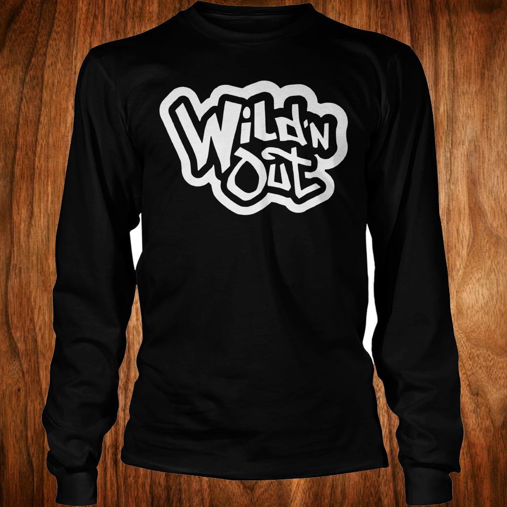 26b702ca5 Nice Wild'n Out shirt, hoodie, sweater, sweatshirt, unisex shirt