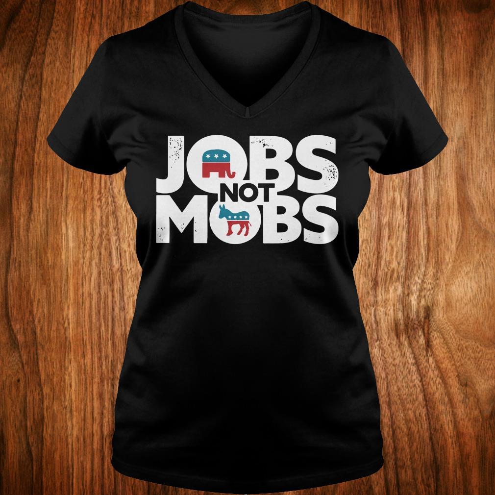 Official JOBS not MOB shirt Ladies V-Neck