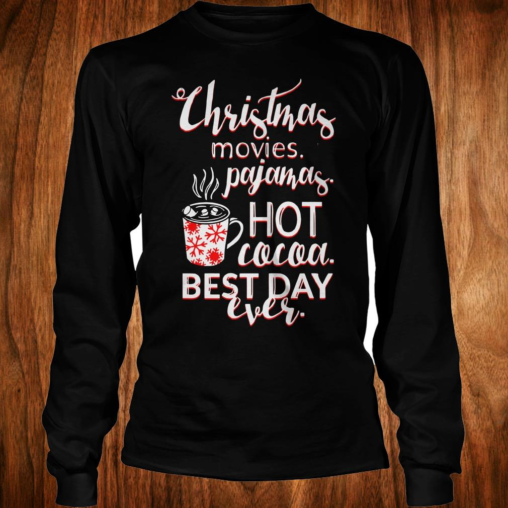 Premium Christmas movies pajamas Hot cocoa Best day ever shirt