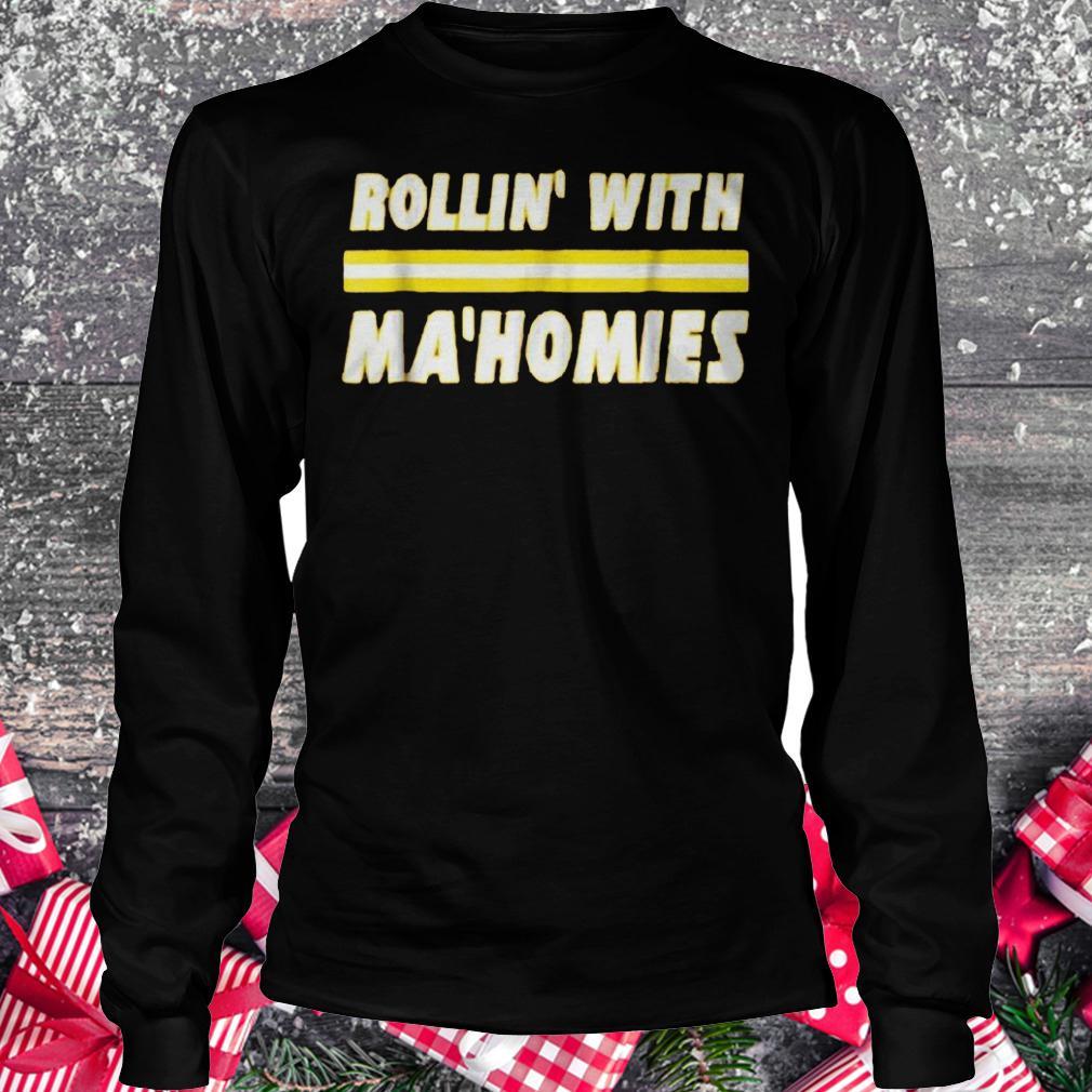Rollin with Mahomies shirt Longsleeve Tee Unisex