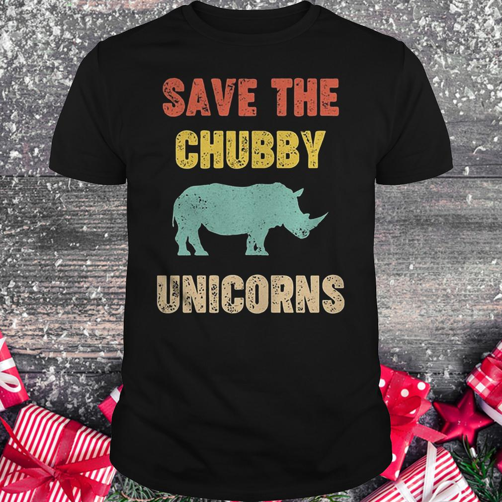 Save the Chubby unicorn shirt