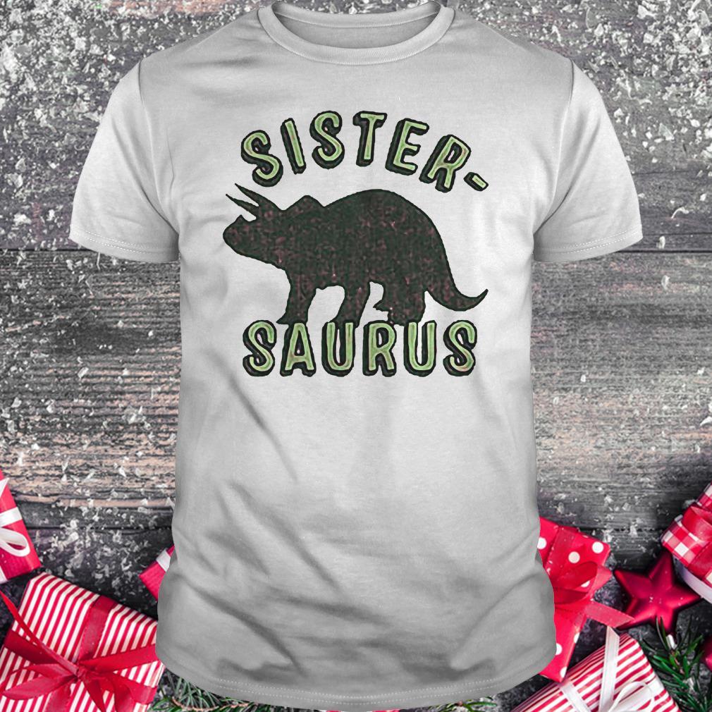 Sister Saurus shirt