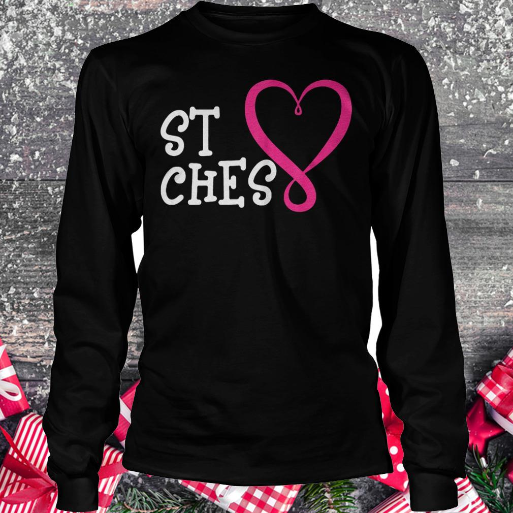 St Ches best bitches shirt Longsleeve Tee Unisex