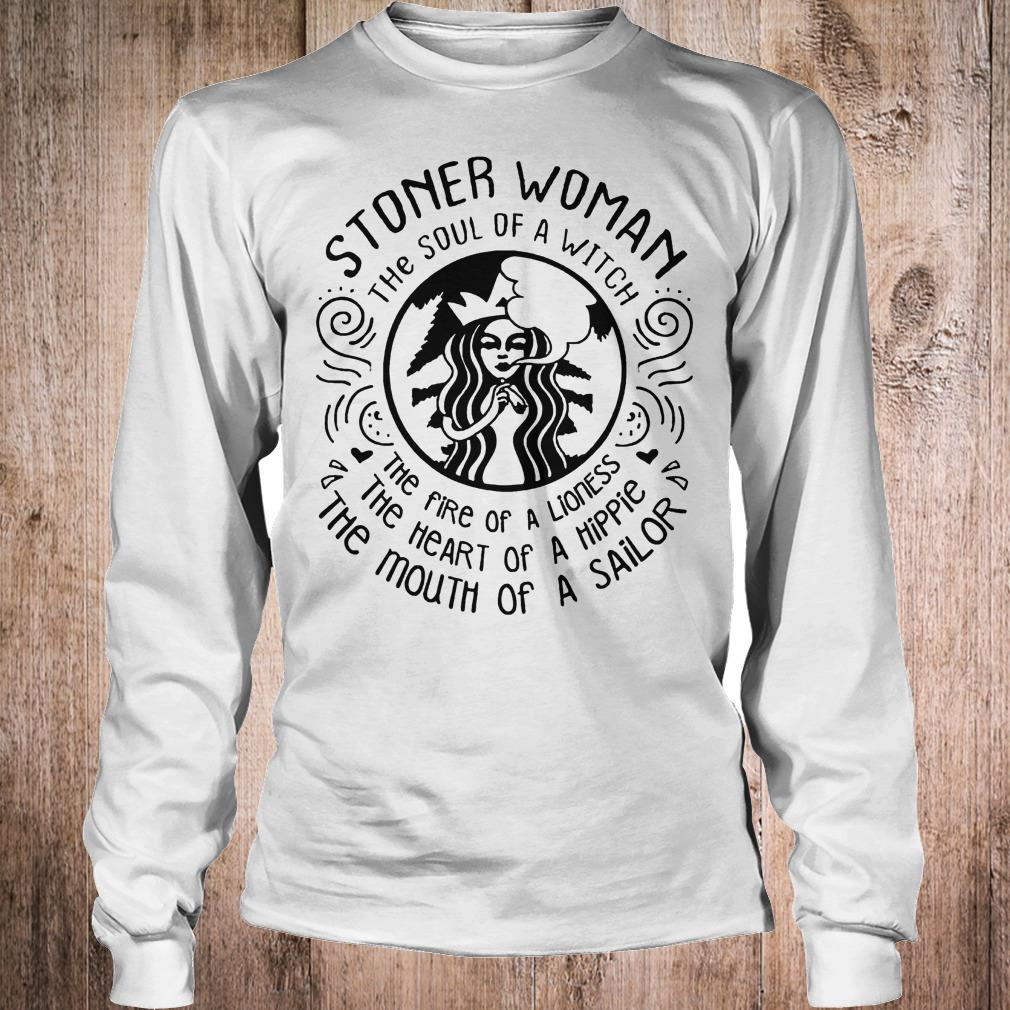 Stoner woman the soul of a witch the fire of a lioness shirt Longsleeve Tee Unisex