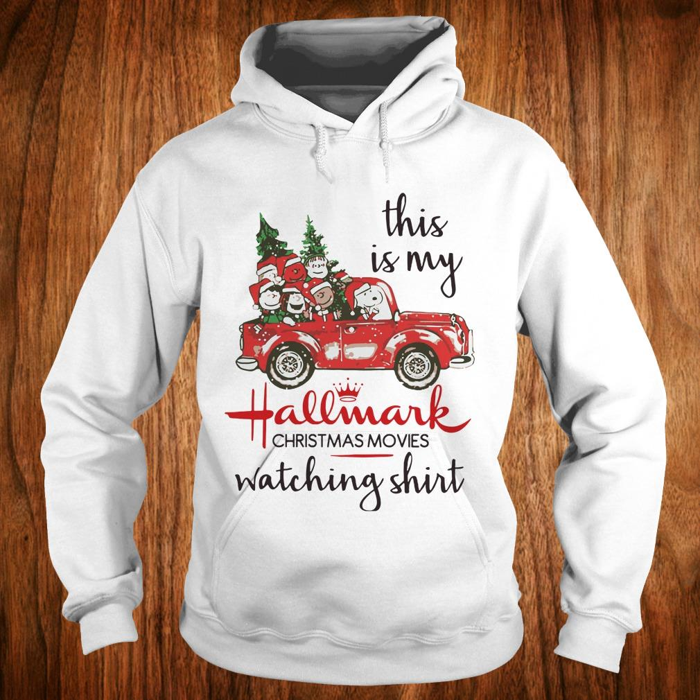 The Best Snoopy this is my Hallmark christmas movie watching shirt Hoodie