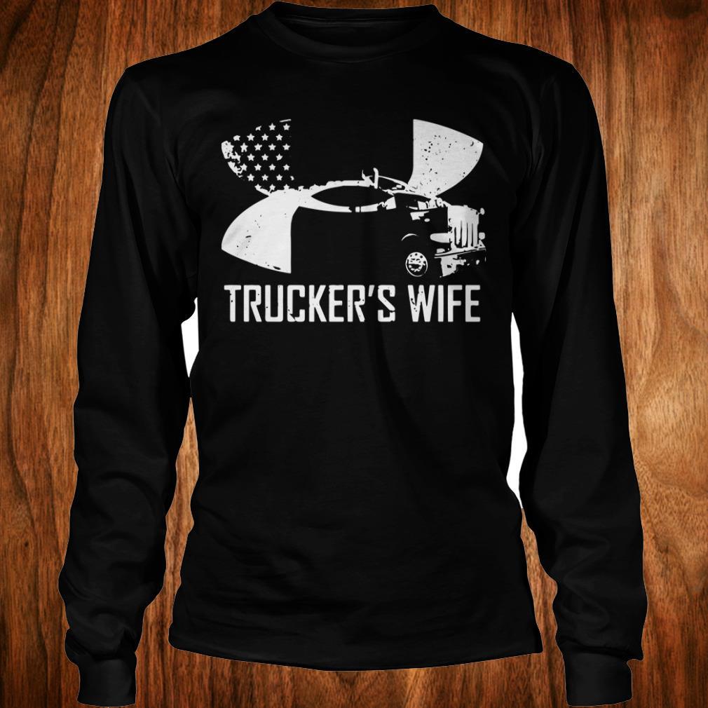 The best Under Armour Trucker's wife shirt