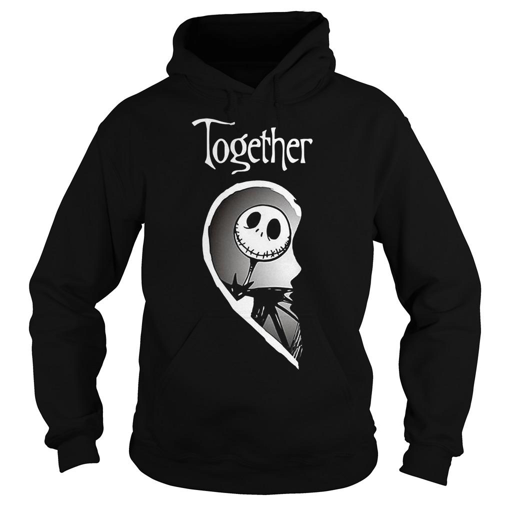Together Jack Skellington shirt Hoodie