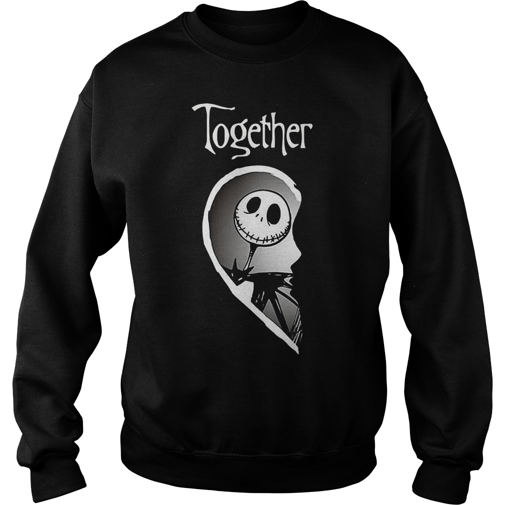Together Jack Skellington shirt Sweatshirt Unisex