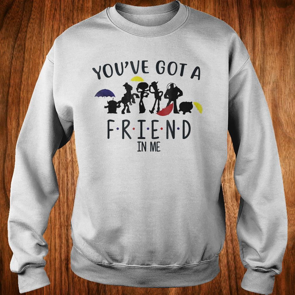 Toy story and friends you've got a friend in me shirt Sweatshirt Unisex
