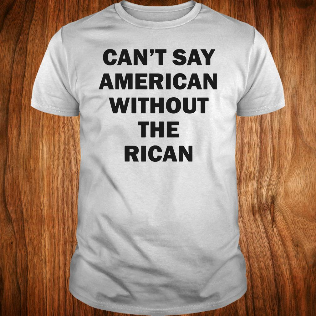 Best price John Leguizamo Can't say American without the rican shirt