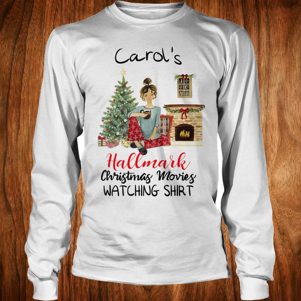 Best Price Carol's This is My Hallmark Christmas Movie Watching Shirt Longsleeve Tee Unisex