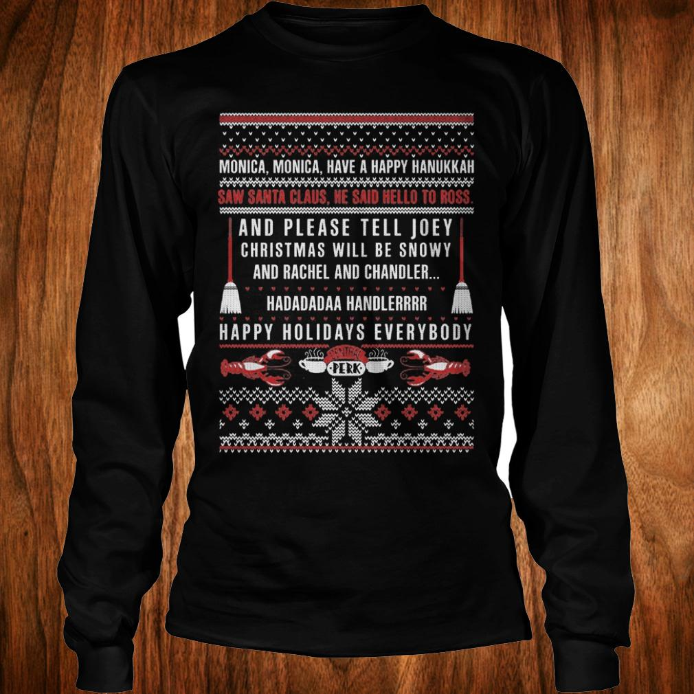 Best Price Friends Christmas Saw santa claus He said hello to ross sweater shirt Longsleeve Tee Unisex